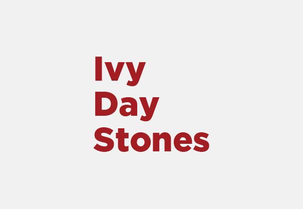 Ivy Day Stones